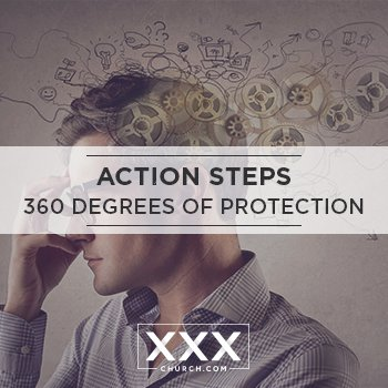 Action Steps – 360 Degrees of Protection
