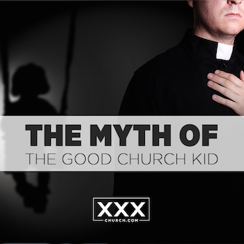 The myth of the good church kid - blog