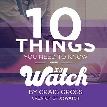 x3 watch-blog-10-things-part1-blog